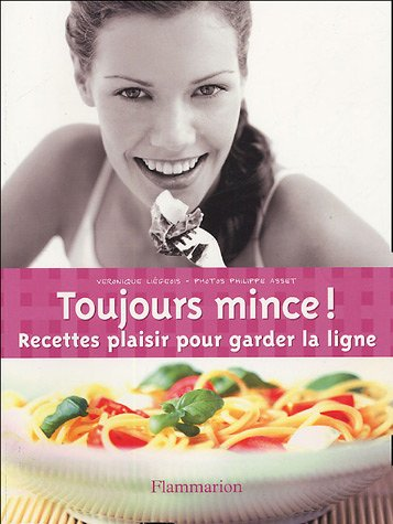 Toujours mince !
