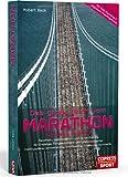 Das große Buch vom Marathon - Lauftraining mit System - Marathon-, Halbmarathon und 10-km-Training - Für Einsteiger, Fortgeschrittene und Krafttraining, Ernährung, Gymnastik