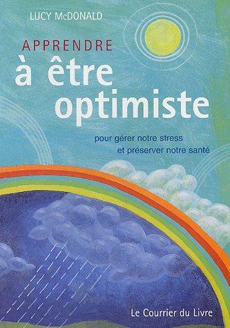 Apprendre à être Optimiste