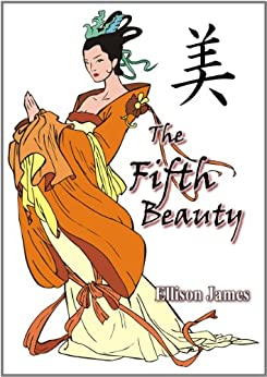 The Fifth Beauty by [James, Ellison]