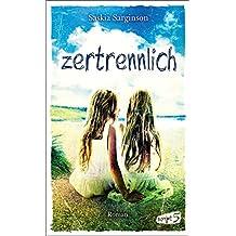 Zertrennlich (German Edition)