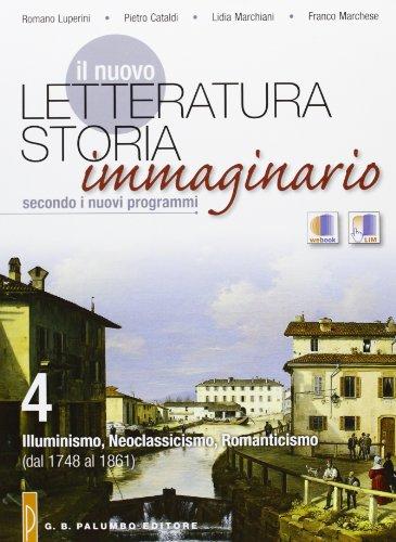 Il nuovo Letteratura storia immaginario-Webook. Per le Scuole superiori: 4