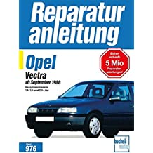 Opel Vectra ab September 1988: Vierzylindermodelle 1,6- 1,8- und