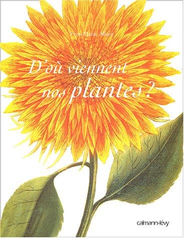 D'o viennent nos plantes ?