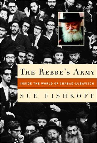 The Rebbe's Army por Sue Fishkoff