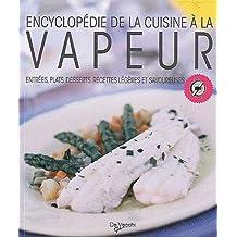 Encyclopédie de la cuisine à la vapeur