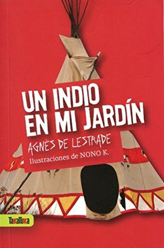 Portada del libro INDIO EN MI JARDIN, UN