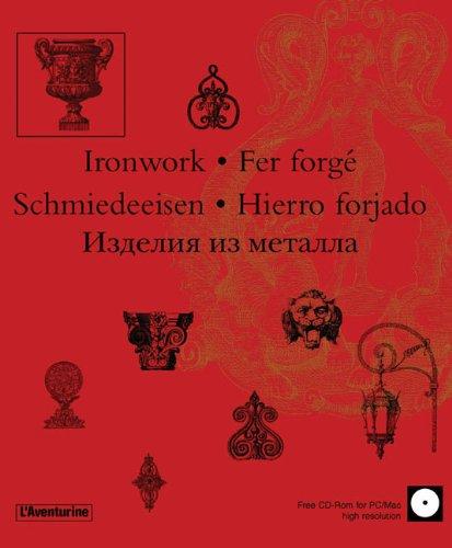 Fer forgé (+ CD-Rom) par William Wheeler, Annett Richter, Stéphanie Lemière, Collectif