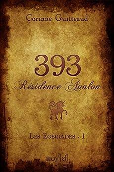 393 Résidence Avalon par [Guitteaud, Corinne]