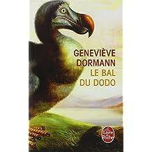 Le bal du dodo (Le Livre de Poche)