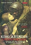 King Arthur's Enchantresses: Morgan and Her Sisters in Arthurian Tradition by Larrington, Carolyne (2015) Paperback