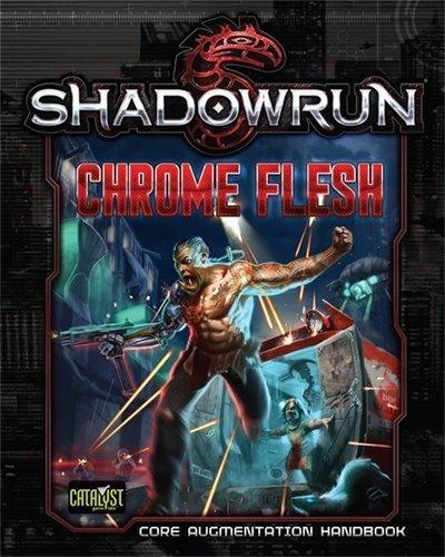 Keone Zebedee: PDF Chrome Flesh - Shadowrun 5th Edition
