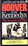 Hoover Vs. the Kennedys: The Second Civil War