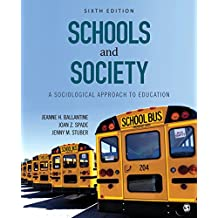 Schools and Society: A Sociological Approach to Education (English Edition)