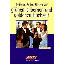 Suchergebnis Auf Amazonde Für Goldene Hochzeit Reden Bücher