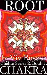 Chakra Series 2 (Book 1) - Root Chakra