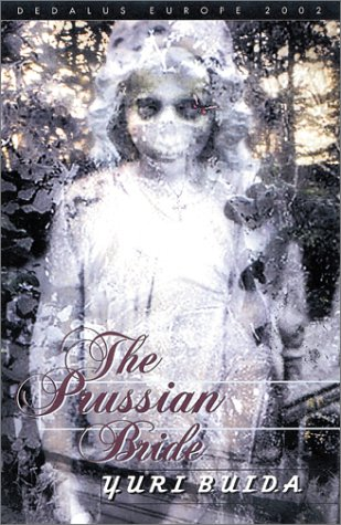 The Prussian Bride (Dedalus Europe 2002)