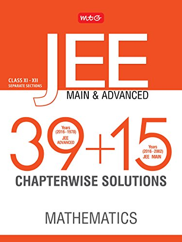 39 + 15 Years Chapterwise Solutions Maths for JEE (Adv + Main)