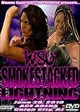 WSU - Women Superstars Uncensored Wrestling - Smoked Stack Lightning DVD-R