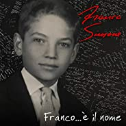 Franco...È il nome