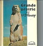 Walt Disney. Grande prairie : . Texte de P.-A. Gruénais