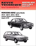 Revue Technique Automobile Mercedes-Benz (série W 123 Diesel) 200 D','220 D','240 D','300 D'