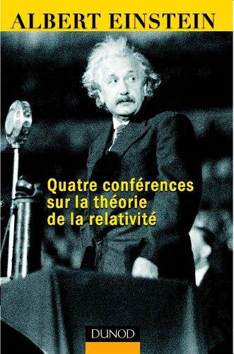 Quatre conférences sur la théorie de la relativité