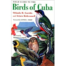 Field Guide to the Birds of Cuba: Science, Art, and the Unconscious Mind (Comstock books)