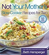 Hensperger, Beth [ Not Your Mother's Slow Cooker Recipes for Two: For the Small Slow Cooker[ NOT YOUR MOTHER'S SLOW COOKER RECIPES FOR TWO: FOR THE SMALL SLOW COOKER ] By Hensperger, Beth ( Author )Jan-01-2007 Paperback ] [ NOT YOUR MOTHER'S