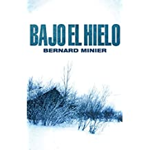 Bajo el hielo (Bestseller Criminal nº 8) (Spanish Edition)