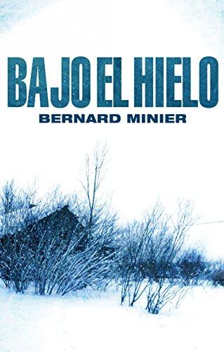 Bajo el hielo (Bestseller Criminal nº 8)