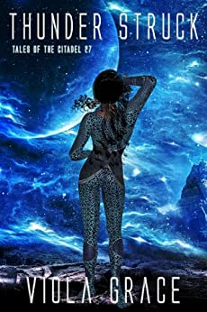 Thunder Struck (Tales of the Citadel Book 27) by [Grace, Viola]