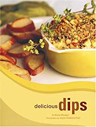 { DELICIOUS DIPS - GREENLIGHT } By Morgan, Diane ( Author ) [ Aug - 2004 ] [ Hardcover ]