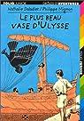 Le Plus beau vase d'Ulysse par Daladier