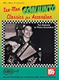Die besten Mel Bay Akkordeons - Tex-Mex Conjunto Classics for Accordion (Mel Bay Presents) Bewertungen
