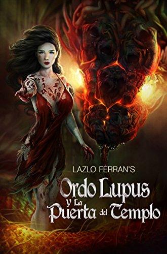 Descargar mp3 gratis libros de audio Ordo Lupus y la Puerta del Templo in Spanish PDF CHM ePub