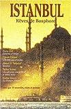 Istanbul : Rêves de Bosphore