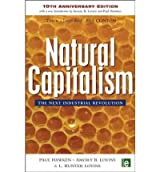 [(Natural Capitalism: The Next Industrial Revolution)] [ By (author) Paul Hawken, By (author) L. Hunter Lovins, By (author) Amory B. Lovins ] [August, 2012]