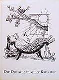 Der Deutsche in seiner Karikatur -