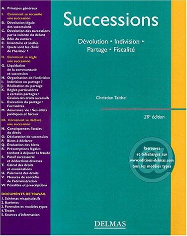 Successions : Dévolution - Indivision - Partage - Fiscalité
