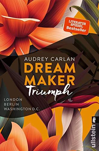 Dream Maker - Triumph: London Berlin Washington D C
