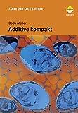 Additive kompakt (Farbe und Lack Edition)