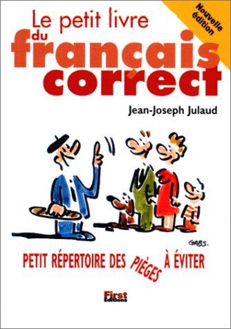 Le Petit Livre du français correct, éd 2000