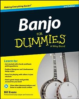 Banjo For Dummies: Book + Online Video and Audio Instruction von [Evans, Bill]