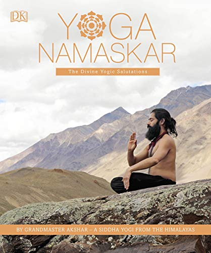 Yoga Namaskar: The Divine Yogic Salutations