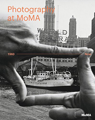 Photography at MoMA: 1960 to Now - Volume II par Quentin Bajac, Roxana Marcoci