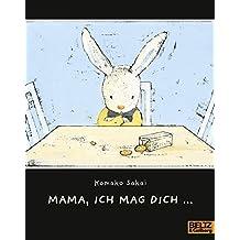Mama, ich mag dich ... (MINIMAX)