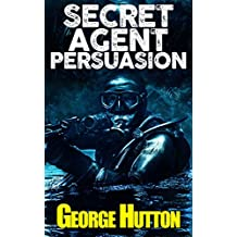 Secret Agent Persuasion: Covertly Implant Desires Into Their Mind