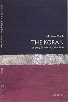 The Koran: A Very Short Introduction (Very Short Introductions) by [Cook, Michael]