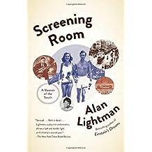 Screening Room: A Memoir of the South by Alan Lightman (2016-02-23)